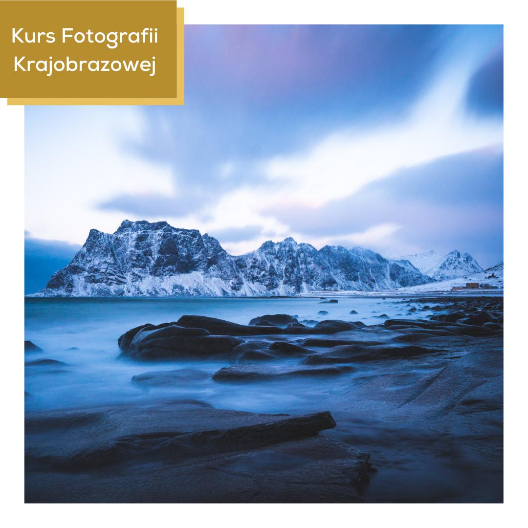 Kurs Fotografii Krajobrazowej